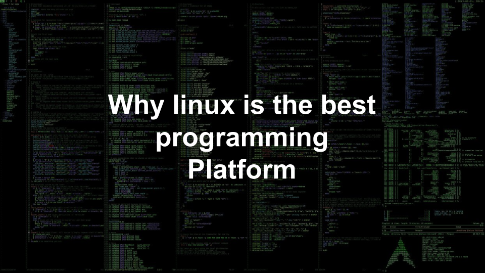 Why linux best programming Platform