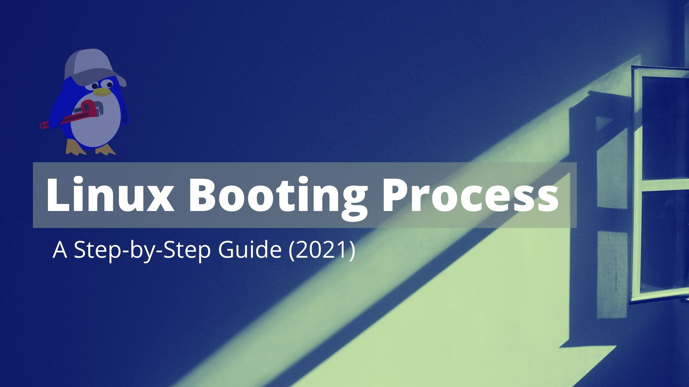 Linux_Booting_Proess_Step_by_step_guide_2021.