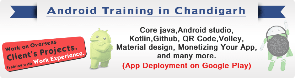 Android training in Chandigarh | Mobile app development